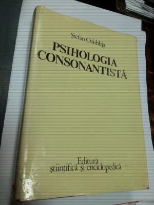 PSIHOLOGIA CONSONANTISTA - STEFAN ODOBLEJA foto