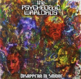 Psychedelic Warlords - Disappear In Smoke ( 1 CD )