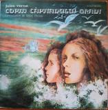 COPIII CAPITANULUI GRANT - Jules Verne (DISC VINIL)