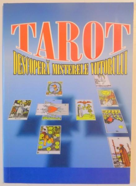 TAROT , DESCOPERA MISTERELE VIITORLUI