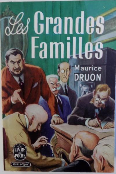 LES GRANDES FAMILLES par MAURICE DRUON , 1964