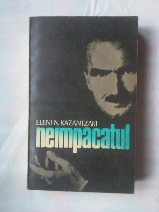 (C379) ELENI N. KAZANTZAKI - NEIMPACATUL foto mare