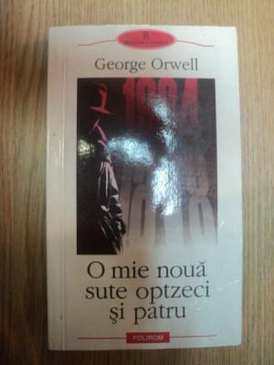 O MIE NOUA SUTE OPTZECI SI PATRU de GEORGE ORWELL , 2002 foto