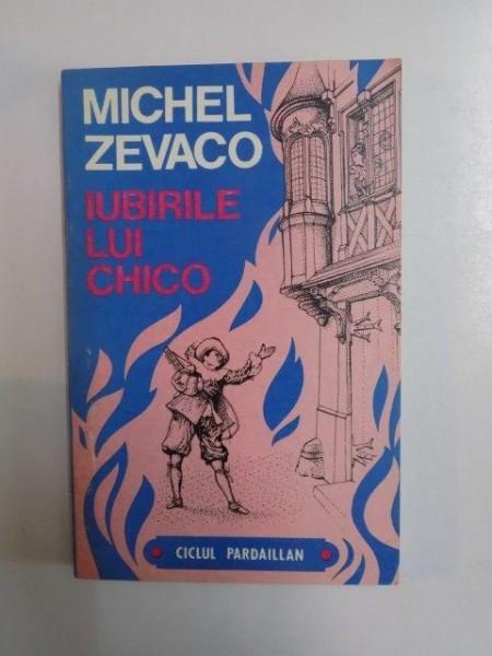 IUBIRILE LUI CHICO de MICHEL ZEVACO , 1992 foto mare