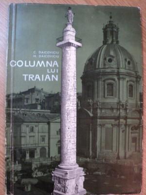 COLUMNA LUI TRAIAN de C. DAICOVICIU , H. DAICOVICIU , 1966 foto