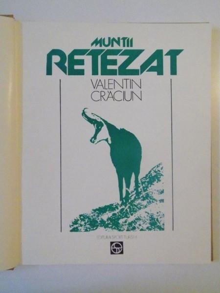 MUNTII RETEZAT de VALENTIN CRACIUN, 1981 foto mare