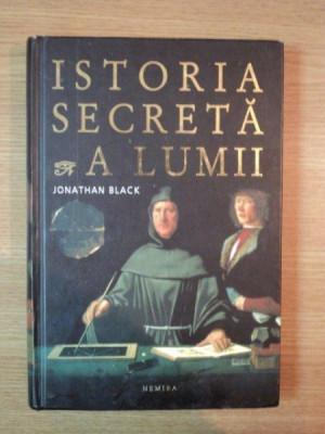 ISTORIA SECRETA A LUMII de JONATHAN BLACK , 2008 foto