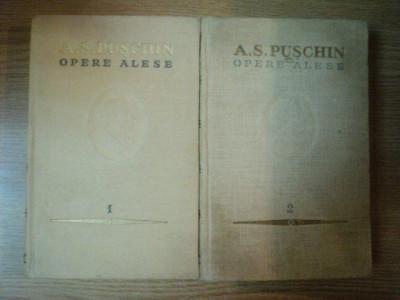 OPERE ALESE VOL I , II de A.S. PUSCHIN , 1954 foto