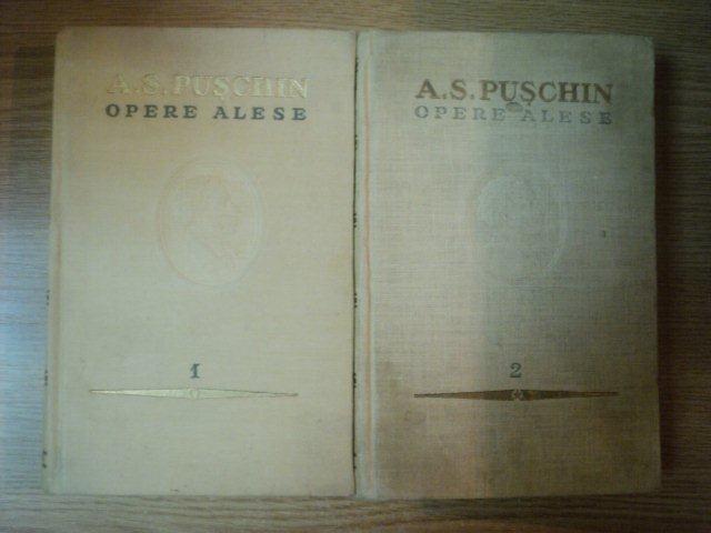 OPERE ALESE VOL I , II de A.S. PUSCHIN , 1954 foto mare