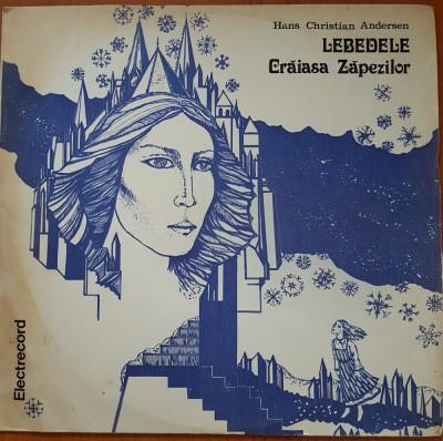 LEBEDELE. CRAIASA ZAPEZILOR - Hans Christian Andersen - DISC VINIL foto