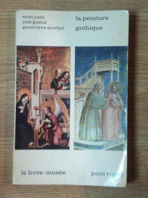 LA PEINTURE GOTHIQUE de JOSE GUDIOL , GENEVIEVE SOUCHAL , ENZO CARLI , 1964 foto