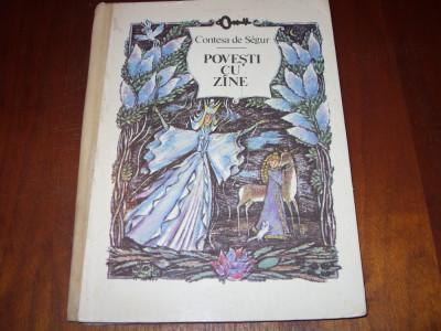 CONTESA  DE  SEGUR  -  POVESTI  CU  ZINE  ( editie rara, cartonata, ilustrata ) foto