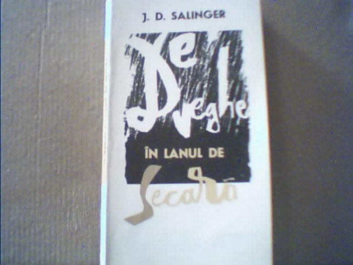 J.D. Salinger - DE VEGHE IN LANUL DE SECARA { 1964 } foto mare