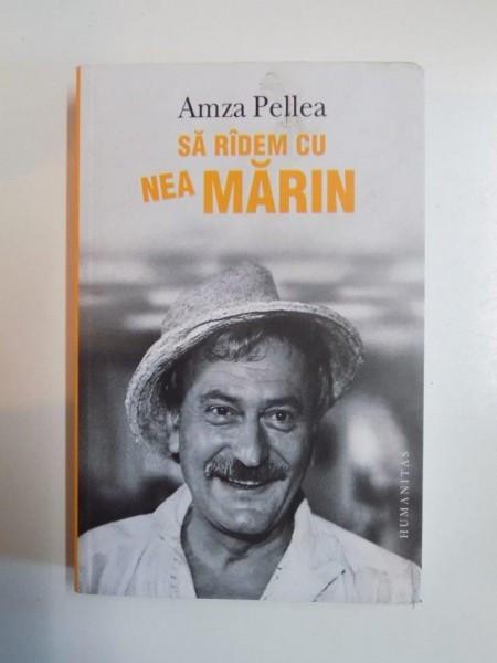 SA RADEM CU NEA MARIN de AMZA PELLEA