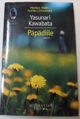 PAPADIILE de YASUNARI KAWABATA , 2015 foto