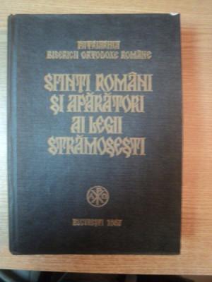SFINTI ROMANI SI APARATORI AI LEGII STRAMOSESTI , Bucuresti 1987 foto
