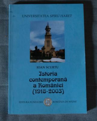 Ioan Scurtu - Istoria contemporană a României (1918 - 2003) foto