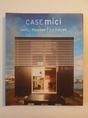 CASE MICI ,SMALL HOUSES, KIS HAZAK 2007 foto