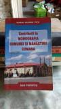 CONTRIBUTII LA MONOGRAFIA COMUNEI SI MANASTIRII COMANA - MARIA VALERIA PICU