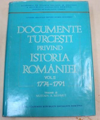DOCUMENTE TURCESTI PRIVIND ISTORIA ROMANIEI VOL II 1774-1791 foto