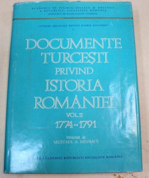 DOCUMENTE TURCESTI PRIVIND ISTORIA ROMANIEI VOL II 1774-1791 foto mare