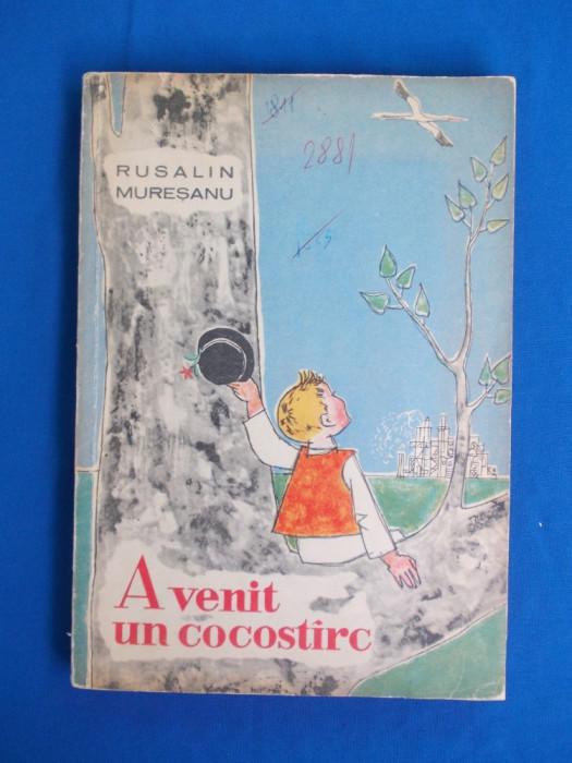RUSALIN MURESANU - A VENIT UN COCOSTARC * ILUSTRATII GYORGY MIHAIL - 1964