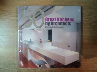 50 GREAT KITCHENS BY ARCHITECTS by AISHA HASANOVIC foto