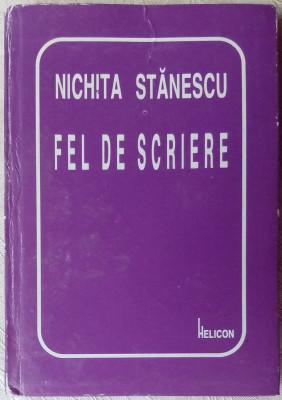 NICHITA STANESCU - FEL DE SCRIERE (VERSURI, 1998) [editie de ANGHEL DUMBRAVEANU] foto