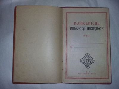 Document religios vechi 1941,carte Ortodoxa RARA,POMELNICUL VIILOR SI MORTILOR foto