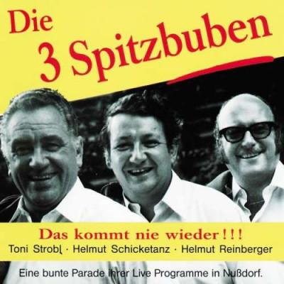 Drei Spitzbuben - Das Kommt Nie Wieder ( 1 CD ) foto