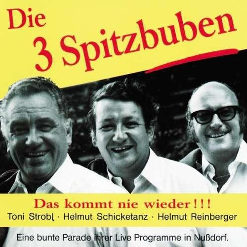 Drei Spitzbuben - Das Kommt Nie Wieder ( 1 CD ) foto mare
