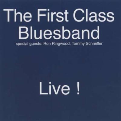 First Class Bluesband - Live ( 1 CD ) foto
