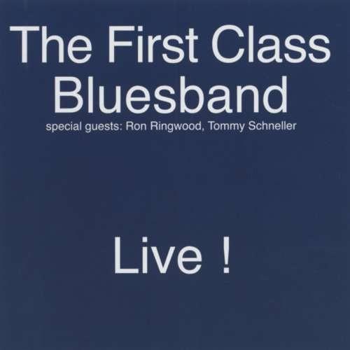 First Class Bluesband - Live ( 1 CD ) foto mare