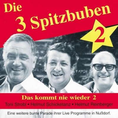 Drei Spitzbuben - Das Kommt Nie Wieder 2 ( 1 CD ) foto