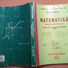 Matematica. Manual pentru clasa a XI-a. TC + CD (3 ore) - Mircea Ganga, Clasa 11, Mathpress