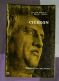 Claude Nicolet,  Alain Michel - Ciceron Cicero