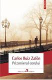 Prizonierul cerului Ed.2013 - Carlos Ruiz Zafon, Carlos Ruiz Zafon