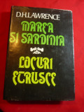 D.H.Lawrence - Marea si Sardinia /Locuri Etrusce -Ed.Sport-Turism 1982, D.H. Lawrence