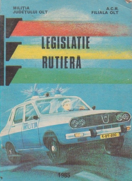 Legislatie rutiera (culegere de acte normative) (1984) foto mare