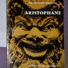 Aristofan Aristophane par lui-meme  / Victor-Henry Debidour