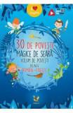 30 de povesti magice de seara (volum de povesti bilingv roman-englez)