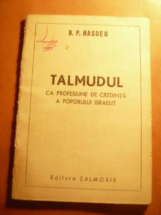 BP Hasdeu -Talmudul ca profesiune de credinta a poporului israelit -Ed. Zamolxis