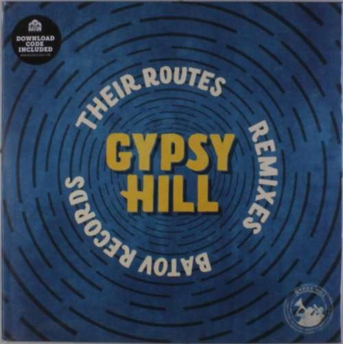 Gypsy Hill - Their Routes (Remixes) ( 1 VINYL ) foto mare