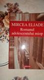 Romanul adolescentului miop - Eliade