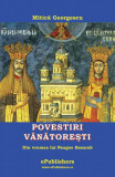 Povestiri vanatoresti din vremea lui Neagoe Basarab (eBook)