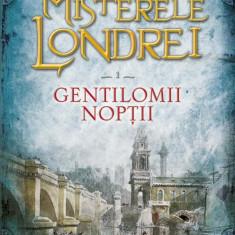 Misterele Londrei. Gentilomii noptii (vol. 1) (eBook)