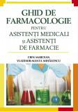 Ghid de farmacologie pentru asistenti medicali si asistenti de farmacie (eBook), all