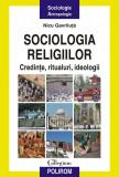 Sociologia religiilor. Credinte, ritualuri, ideologii (eBook), polirom