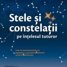 Klaus Schittenhelm - Stele și constelații pe înțelesul tuturor