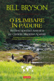 O plimbare in padure. Redescoperind America pe cararile Muntilor Apalasi (eBook)